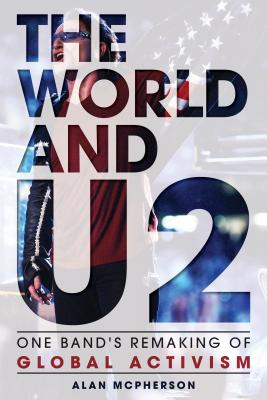 The World and U2: One Band's Remaking of Glob
