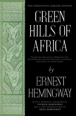Green Hills of Africa: The Hemingway Library