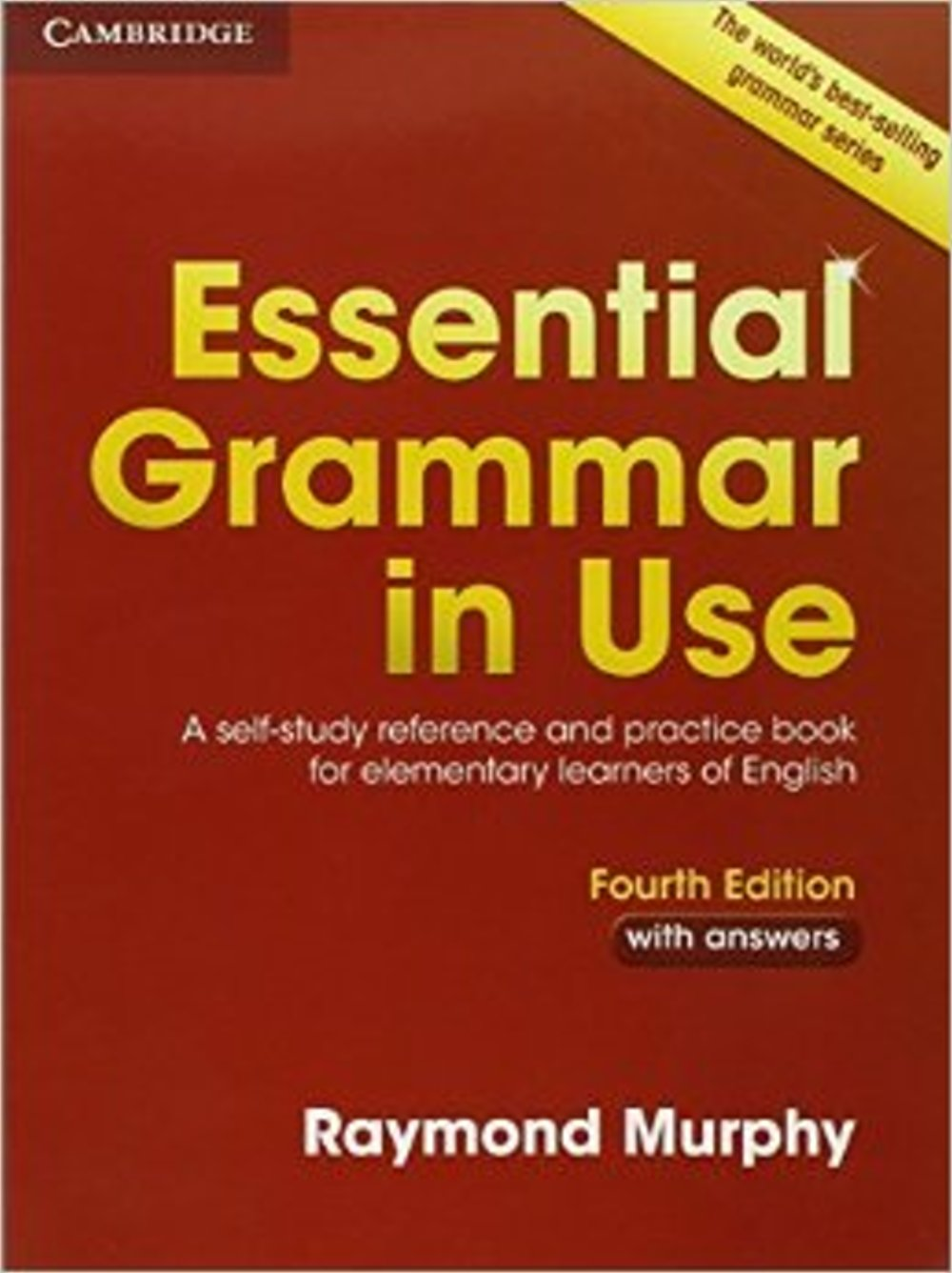 Essential Grammar in Use With Answers: A Self-study Reference and Practice Book for Elementary Learners in English