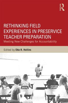 Rethinking Field Experiences in Pre~Service T