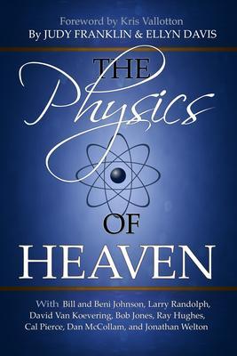 The Physics of Heaven: Exploring God's Myster