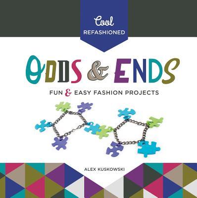 Cool Refashioned Odds  Ends: Fun  Easy Fashio