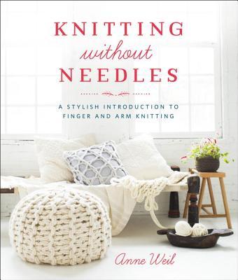 Knitting Without Needles: A Stylish Introduct