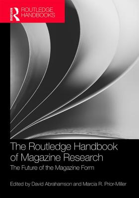 The Routledge Handbook of Magazine Research: The Future of the Magazine Form