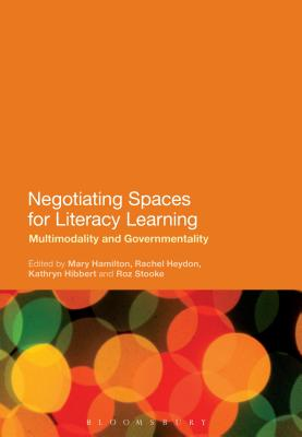 Negotiating Spaces for Literacy Learning: Mul