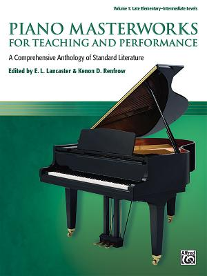 Piano Masterworks for Teaching and Performanc