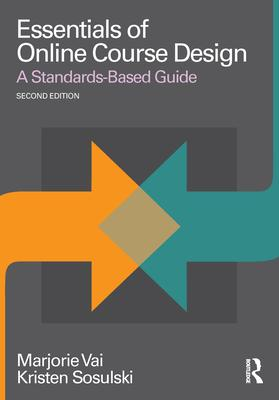 Essentials of Online Course Design: A Standar