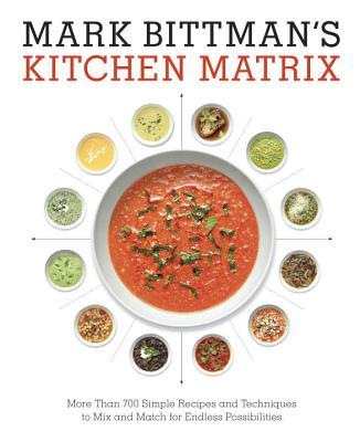 Mark Bittman's Kitchen Matrix: More Than 700