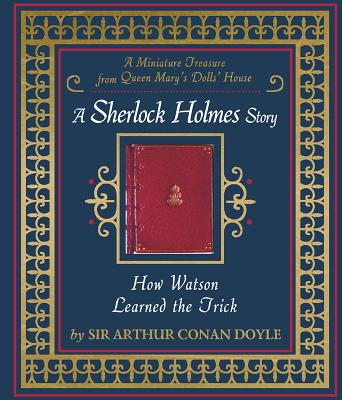 How Watson Learned the Trick: A Sherlock Holm