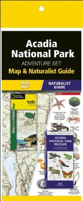 Acadia National Park Adventure Set: Map & Naturalist Guide