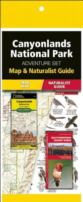 Canyonlands National Park Adventure Set: Map & Naturalist Guide