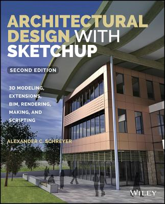 Architectural Design With Sketchup: 3D Modeli