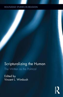 Scripturalizing the Human: The Written As the