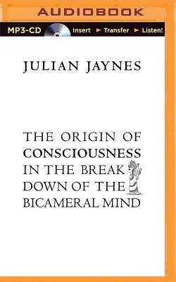 The Origin of Consciousness in the Breakdown