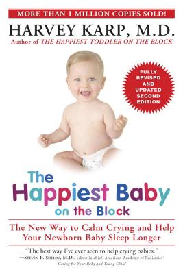The Happiest Baby on the Block: The New Way t