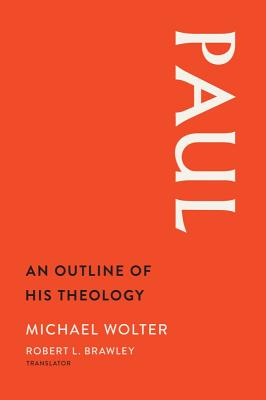 Paul: An Outline of His Theology