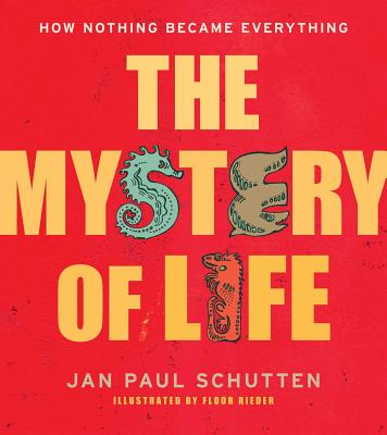 The Mystery of Life: How Nothing Became Every