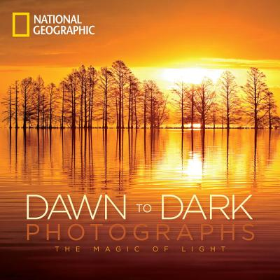 National Geographic Dawn to Dark Photographs:
