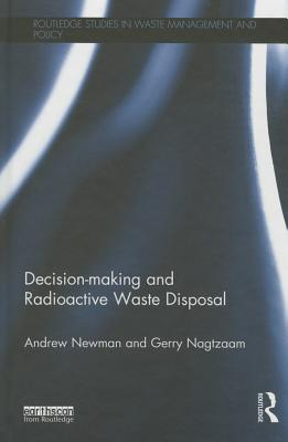 Decision-making and Radioactive Waste Disposal
