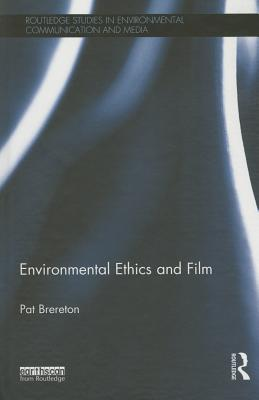 Environmental Ethics and Film