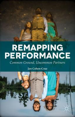 Remapping Performance: Common Ground Uncommon