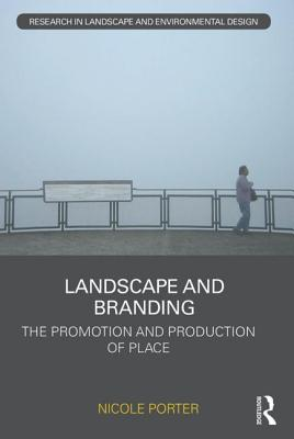 Landscape and Branding: The Promotion and Pro