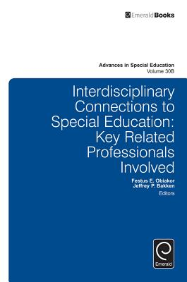 Interdisciplinary Connections to Special Education: Key Related Professionals Involved