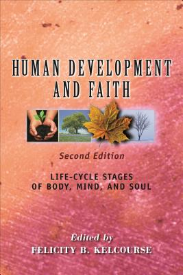 Human Development and Faith: Life~Cycle Stage