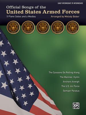 Official Songs of the United States Armed Forces: 5 Piano Solos and a Medley, Early Intermediate / Intermediate Piano