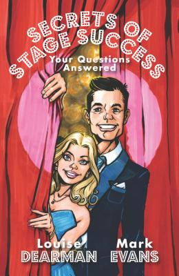 Secrets of Stage Success: Your Questions Answ
