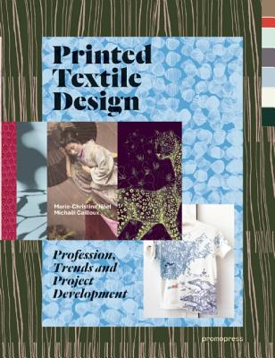 Printed Textile Design: Profession Trends and