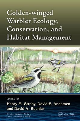 Golden-winged Warbler Ecology, Conservation, and Habitat Management