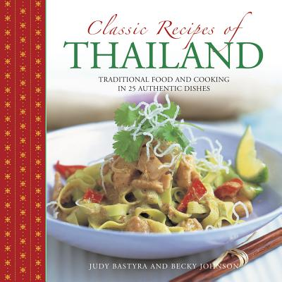Classic Recipes of Thailand: Traditional Food
