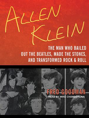 Allen Klein: The Man Who Bailed Out the Beatl