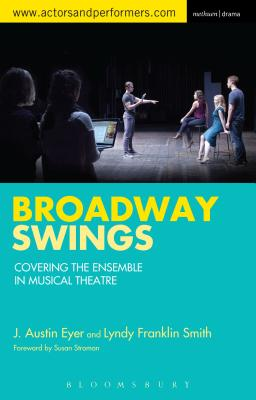 Broadway Swings: Covering the Ensemble in Mus