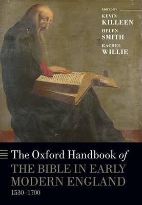The Oxford Handbook of the Bible in Early Mod