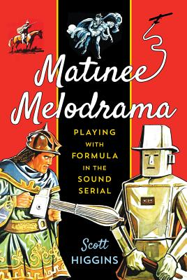 Matinee Melodrama: Playing With Formula in th