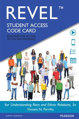 Understanding Race and Ethnic Relations Revel Access Code
