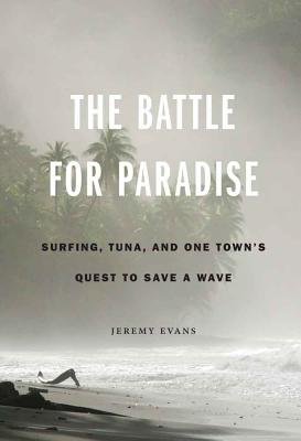 The Battle for Paradise: Surfing Tuna and One