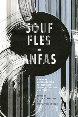 Souffles~Anfas: A Critical Anthology from the