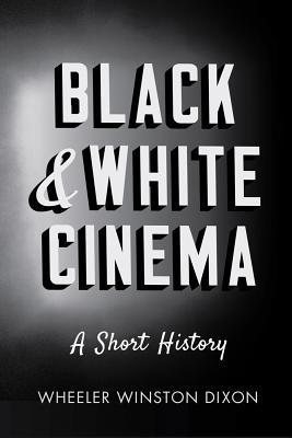 Black   White Cinema: A Short History