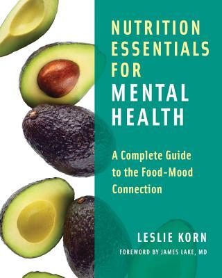 Nutrition Essentials for Mental Health: A Com