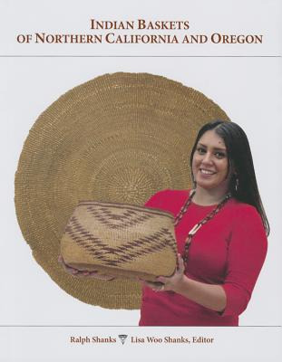 Indian Baskets of Northern California and Ore