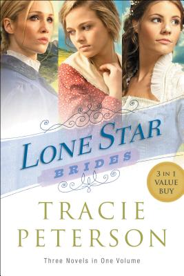 Lone Star Brides: A Sensible Arrangement / a Moment in Time / a Matter of Heart