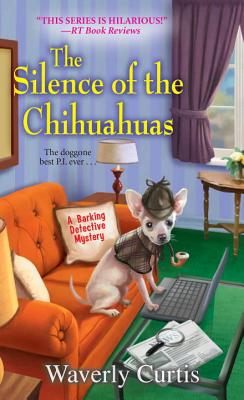 The Silence of the Chihuahuas: Bonus Story: a Chihuahua in Every Stocking