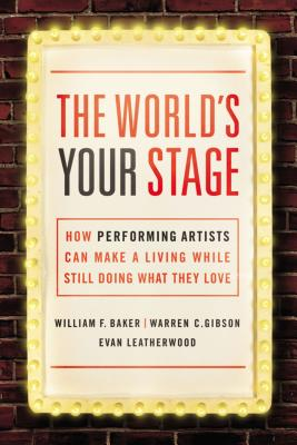 The World's Your Stage: How Performing Artist