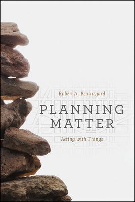 Planning Matter: Acting With Things