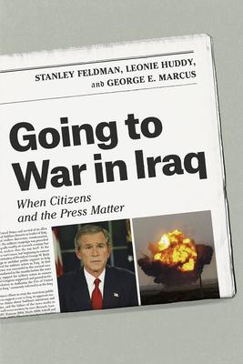 Going to War in Iraq: When Citizens and the P