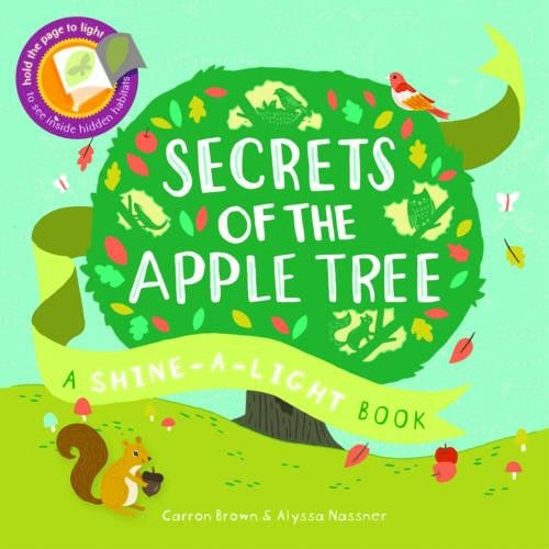 Secrets of the Apple Tree (Shine-A-Light)