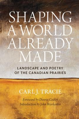 Shaping a World Already Made: Landscape and P